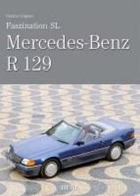 Faszination SL - Mercedes-Benz R 129