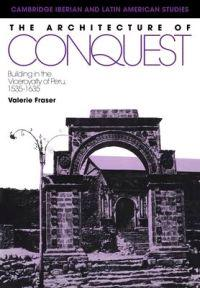 The Architecture of Conquest