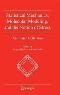 Statistical Mechanics, Molecular Modeling, and the Notion of Stress