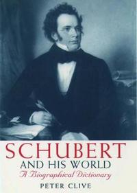 Schubert & His World
