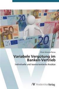 Variabele Vergutung Im Banken-Vertrieb
