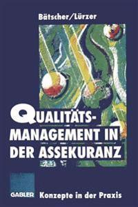 Qualitatsmanagement in Der Assekuranz