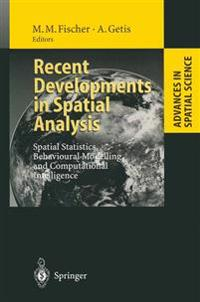 Recent Developments in Spatial Analysis