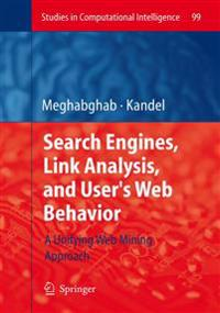 Search Engines, Link Analysis, and User's Web Behavior
