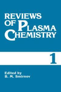 Reviews of Plasma Chemistry
