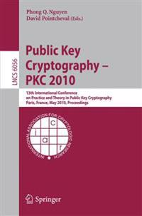 Public Key Cryptography - PKC 2010