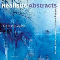 Realistic abstracts - painting abstracts based on what you see