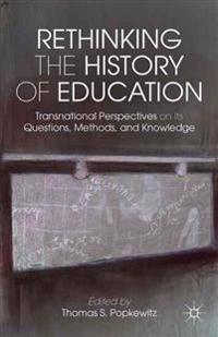 Rethinking the History of Education