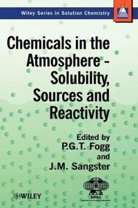 Chemicals in the Atmosphere: Solubility, Sources and Reactivity