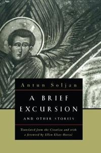 A Brief Excursion and Other Stories