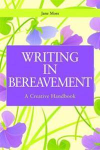Writing in Bereavement