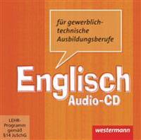 Englisch für gewerblich-technische Berufsschulen. CD