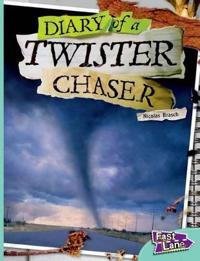 The Diary of a Twister Chaser