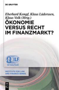 Okonomie Versus Recht Im Finanzmarkt?