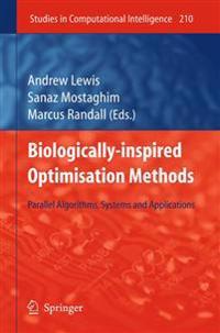 Biologically-Inspired Optimisation Methods
