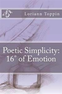 Poetic Simplicity: 16 of Emotion