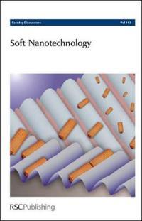 Soft Nanotechnology