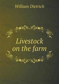 Livestock on the Farm