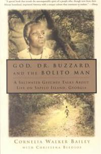 God, Dr. Buzzard, and the Bolito Man: A Saltwater Geechee Talks about Life on Sapelo Island