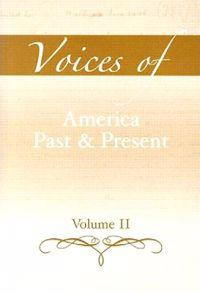 Voices of America Past and Present, Volume 2