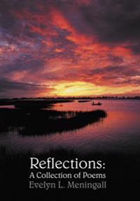 Reflections: a Collection of Poems