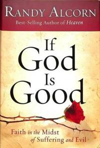 If God is Good...