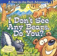 I Don't See Any Bears. Do You?