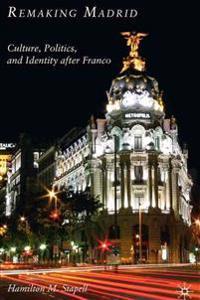 Remaking Madrid