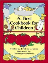 A First Cookbook for Children