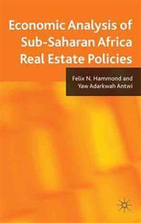 Economic Analysis of Sub-Saharan Africa Real Estate Policies