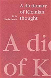 A Dictionary of Kleinian Thought