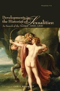 Developments in the Histories of Sexualities