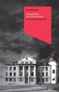 Forskning og folkemord - Øyvind Foss | Inprintwriters.org