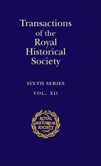Royal Historical Society Transactions Transactions of the Royal Historical Society: Series Number 12