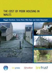 The Cost of Poor Housing in Wales