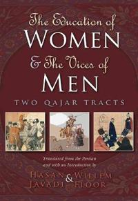 The Education of Women & The Vices of Men