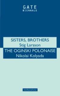 """""""Sisters, Brothers"""" and """"Oginski Polonais"""""""