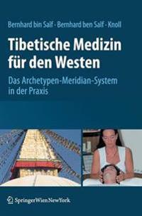 Tibetische Medizin Fur Den Westen