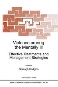 Violence Among the Mentally Ill
