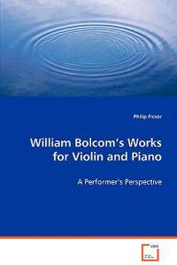 William Bolcom's Works for Violin and Piano