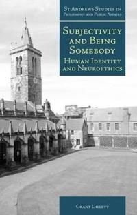 Subjectivity and Being Somebody