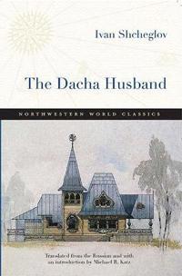 The Dacha Husband