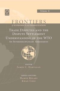 Trade Disputes and the Dispute Settlement Understanding of the WTO