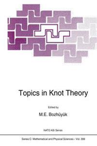 Topics in Knot Theory