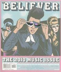 The Believer, 73rd Issue, July/August 2010