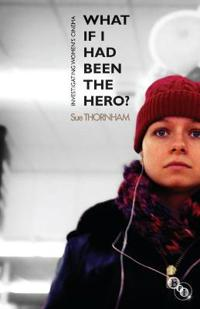 What If I Had Been the Hero?: Investigating Women's Cinema