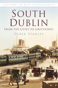 South Dublin: From the Liffey to Greystones