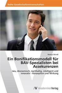 Ein Bonifikationsmodell Fur Bav-Spezialisten Bei Assekurenzen