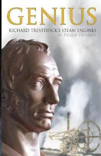 Genius, Richard Trevithick's Steam Engines