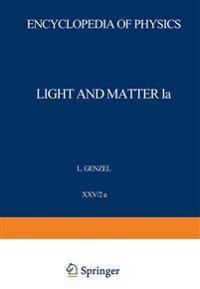 Light and Matter Ia / Licht und Materie Ia